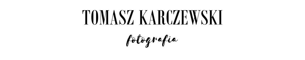 Tomasz Karczewski ///fotografia ///